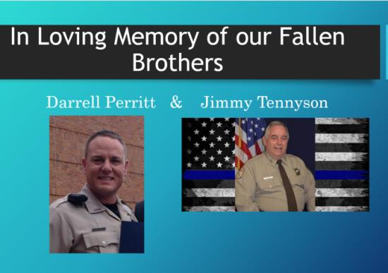 In Loving Memory of Darrell Perritt and Jimmy Tennyson